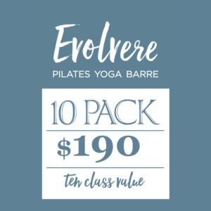 Evolvere Pilates Yoga Barre 10 pack $190 ten class value