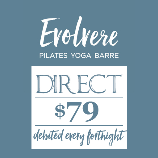 Evolvere Pilates Yoga Barre $79 direct debited fortnightly
